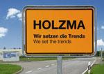 HOLZMA WEB 155x108 Orstsschild HOLZMA, Wir setzen die Trends, we set the trends, nur für HOLZMA zu verwenden